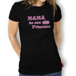 camiseta Mamá de una Princesa MUJER