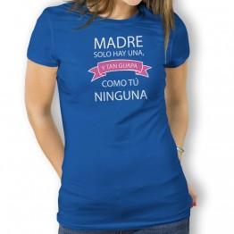 camiseta Madre Tan Guapa para mujer
