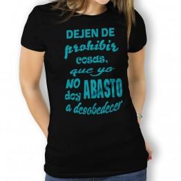 Camiseta no Prohibir cosas  mujer