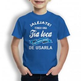 Camiseta Tia Loca Usarla niños