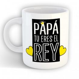 Taza Papá Eres el Rey