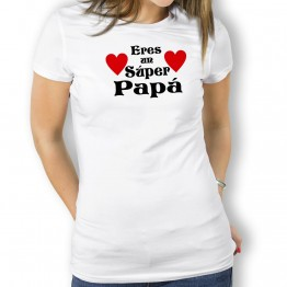 Camiseta Un Super Papá para mujer