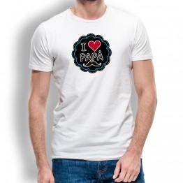 Camiseta I Love Papá HOMBRE