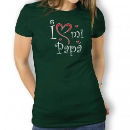 Camiseta Love mi Papá para mujer