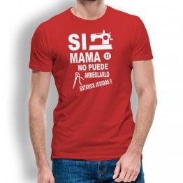 Camiseta si mama no puede para hombre