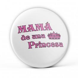 Chapa Mamá de una Princesa