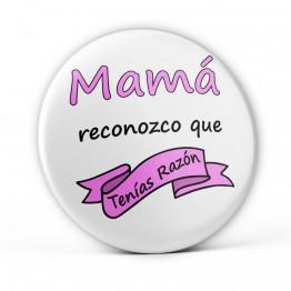 Chapa Mamá Tenias Razón
