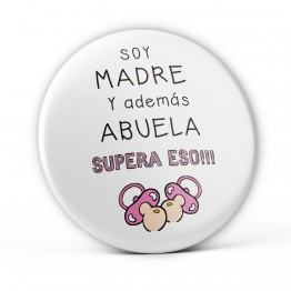 chapa Soy Madre y Abuela