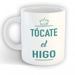 Taza Tócate el Higo